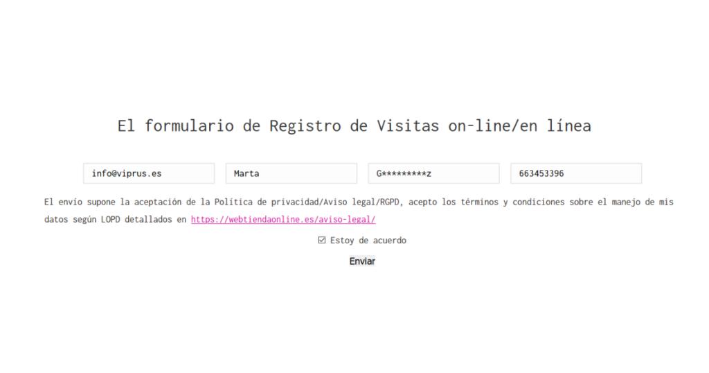hemos desarrollado nuestro propio registro de recopilación de información del usuario y un sistema especial para el filtrado de visitantes (Registro de visitantes COVID 19)